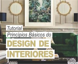 TUTORIALPrincípios básicos do design de interiores