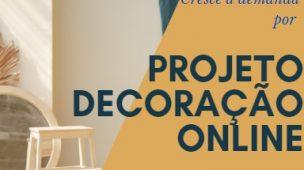 projetos decoração online na pandemia